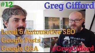 Greg Gifford On Local Seo, Google Posts & Google Q&a  : Vlog #12