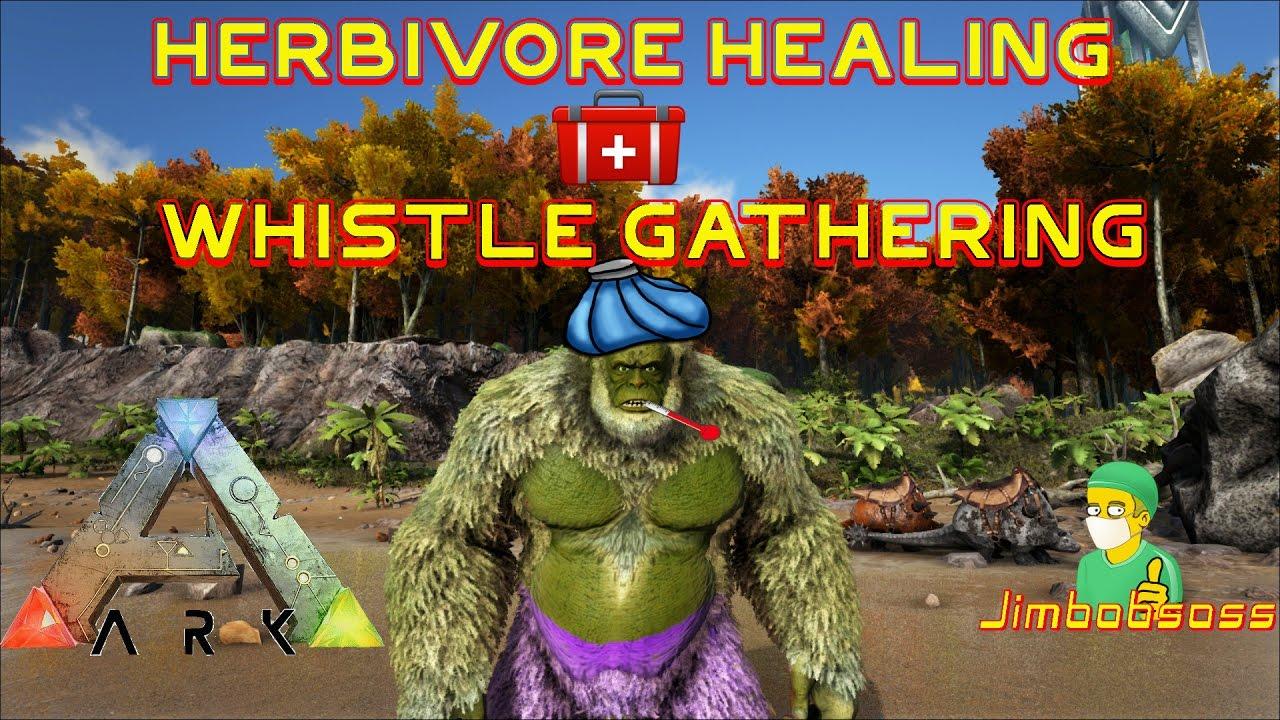 ARK Herbivore Healing & Whistle Gathering