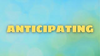 Anticipating | Canonsburg UP Church | April 11, 2021