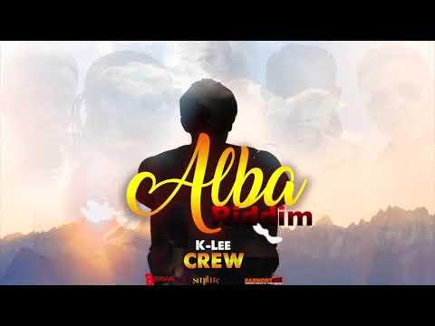 K Lee - Crew [Alba Riddim] 2019 Soca Antigua