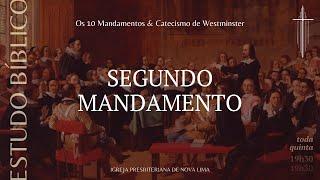 [Estudo Bíblico] Quais são os pecados proibidos no segundo mandamento pt.6   IPNL   19.11.2020