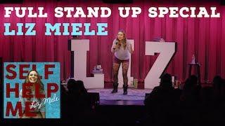 SELF HELP ME - Liz Miele FULL SPECIAL