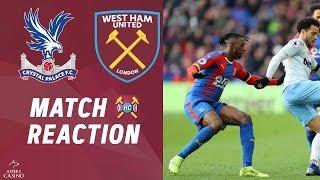 Crystal Palace 1-1 West Ham Utd highlights discussed | Noble pen & Zaha goals