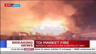 Section of Nairobi Toi market on fire, various stalls destroyed in the inferno
