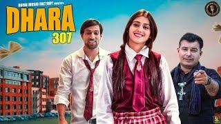 Dhara 307 | Surender Rohila, Sweta Chauhan | A.J. Moun | New Haryanvi Songs Haryanavi 2019