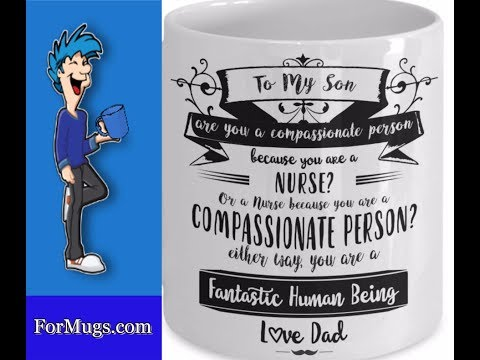 Novelty Mug for Nurse Son From Father