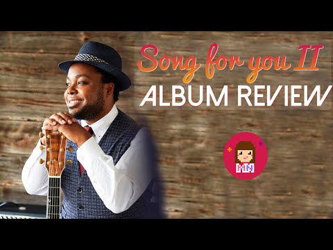 Chris Hart (クリス・ハート) Song for You II | Album Review - YouTube