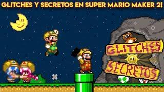 Los Glitches y Secretos más Increíbles en Super Mario Maker 2 - Pepe el Mago