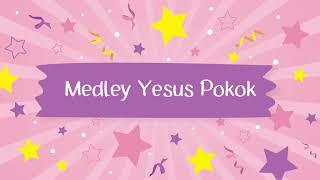 Medley Yesus Pokok (Official Audio) - JPCC Worship Kids