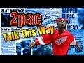 2pac Talk This Way Get Down Get Shot mp3