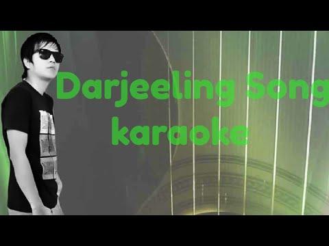 Darjeeling ho yesko naam/karaoke