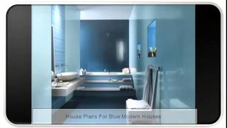 House Plans For Blue Modern Houses