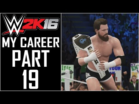 "WWE 2K16 - My Career - Let's Play - Part 19 - ""Intercontinental Championship"""