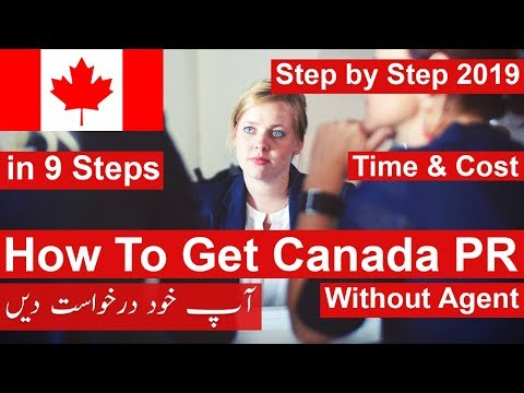 How To Get Canada PR In 9 Steps | Step By Step | Express Entry 2019