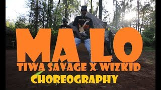 Tiwa Savage Ft. Wizkid & Spellz - Ma Lo | DANCE CHOREOGRAPHY | Ig: @art_in_motionn
