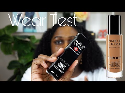Foundation Wear Test: Makeup Forever REBOOT Foundation   This Is Black Beauty