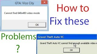 How to fix '640*480' and 'not enough video memory' in GTA vice city ?