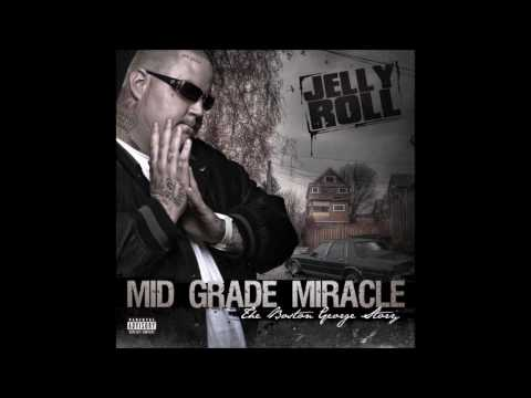 Mid Grade Miracle (The Boston George Story) by Jelly Roll [Full Mixtape]