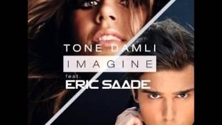 Tone Damli feat. Eric Saade - Imagine (Ser Twister Remix)