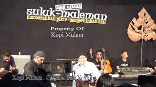 Download Video Suluk Maleman Habieb Anis Dan Ulil Abshar Abdalah Ngaji IHYA Hal 934 Inti Esensi Ahklak Full MP3 3GP MP4