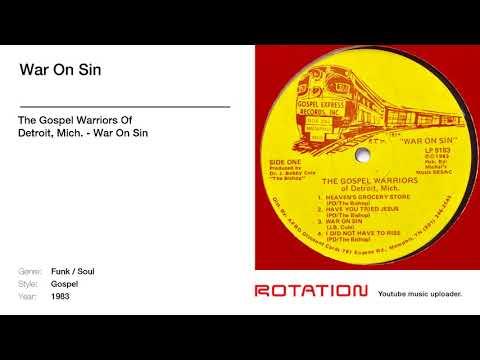 The Gospel Warriors Of Detroit, Mich. - War On Sin