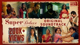 Gambar cover Super Deluxe - Original Sound Track | Yuvan Shankar Raja | Thiagarajan Kumararaja | U1 Records