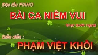 BÀI CA NIỀM VUI  -  PHẠM VIỆT KHÔI - lopnhac.vn - ÂM NHẠC ĐÔ THĂNG