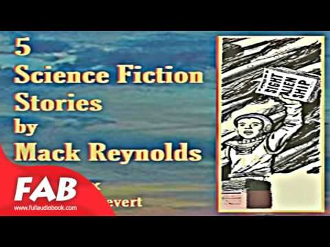 5 Science Fiction Stories by Mac Reynolds Full Audiobook by Dallas McCord REYNOLDS
