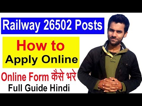 How to Apply Online RRB 26502 Posts , Railway Recruitment 2018  Fill Application form Online