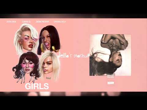 fake girls - Rita Ora, Ariana Grande, Charli XCX, Bebe Rexha, Cardi B (Mashup!)