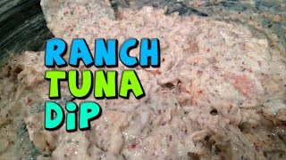 Ranch Tuna Dip Recipe (really Quick + High Protein)
