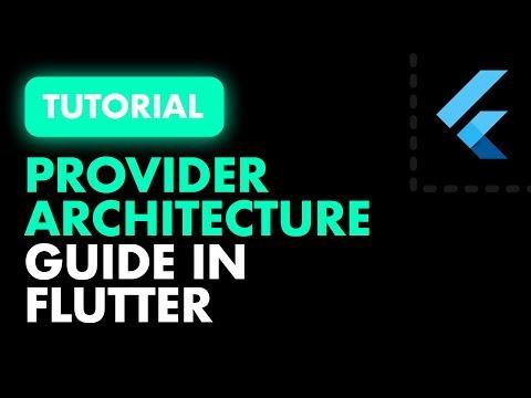 Flutter Provider Architecture for State Management   Flutter Provider