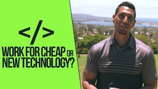 Working For Cheap Or Learning Technologies?