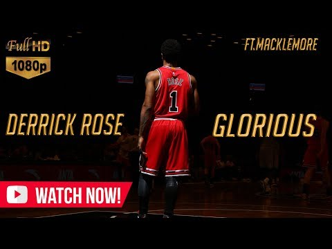 "derrick-rose-mix---""glorious""-ft.-macklemore-(motivation)ᴴᴰ"