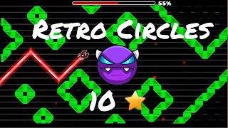 RETRO CIRCLES BY NACHO21 (NC) EASY DEMON!!!!! - GEOMETRY DASH - DARKUTER