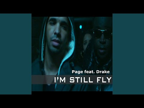 I'm Still Fly feat. Drake - Dirty