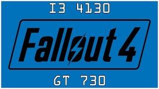 Fallout 4 - GT 730 1GB DDR5 - i3 4130