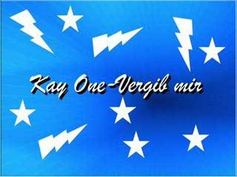 Kay One-vergib mir