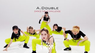 Gambar cover [Dance the X Challenge] #3 A.DOUBLE - ALNW 'Upgrade'