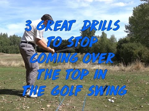 3 Great Drills to Stop Coming Over The Top in the Golf Swing