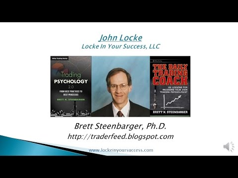 Trading Psychology 2.0 with Dr. Brett Steenbarger