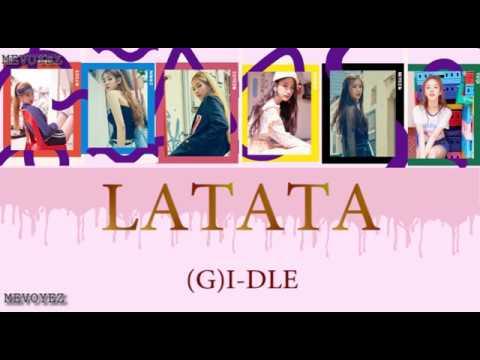 GI DLE 여자아이들   'LATATA' 라타타 Lyrics Han Rom Eng
