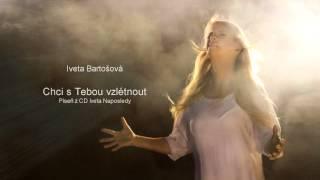 Iveta Bartošová - Chci s Tebou vzlétnout (Official 2014)