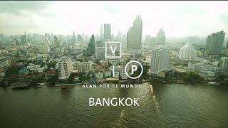 Bangkok VIP 1 | Tailandia #14