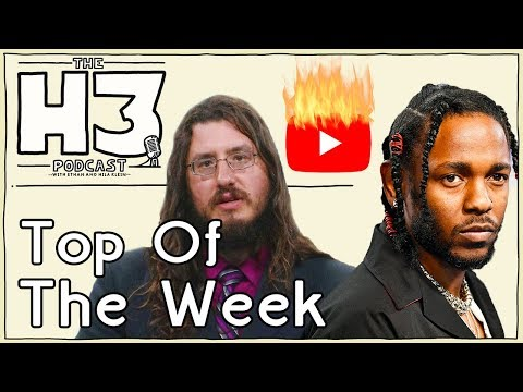 H3 Podcast #66 - YouTube Is Doomed, 30 Year Old Mall Ninja Evicted & Kendrick Lamar