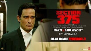 Section 375 Dialogue Promo 3 Akshaye Khanna Richa Chadha Releasing 13th September