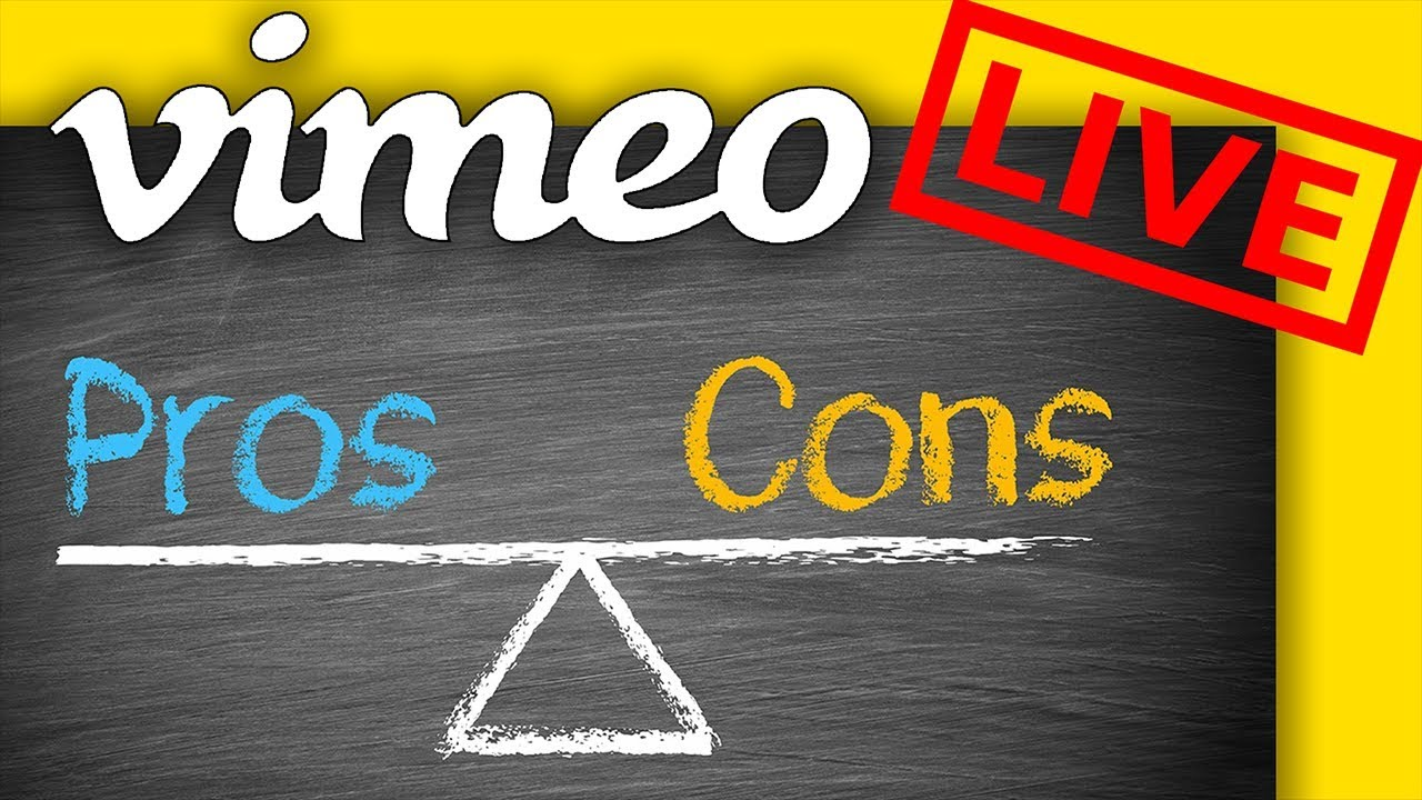 Vimeo Live Streaming Pros and Cons
