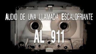 Audio de una llamada escalofriante al 911