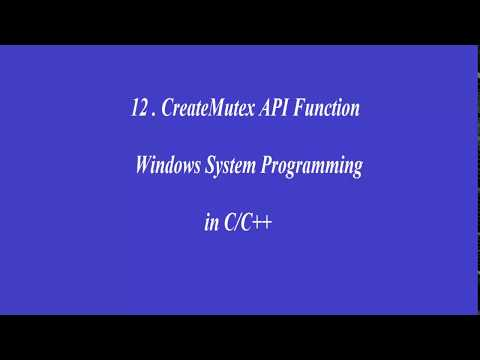 12. CreateMutex API- Windows System Programming in C/C++