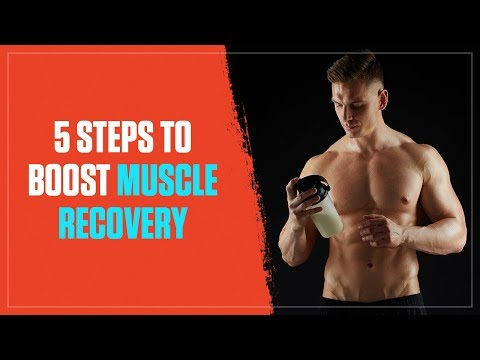 How to Boost Your Muscle Recovery in 5 Simple Steps (2018)